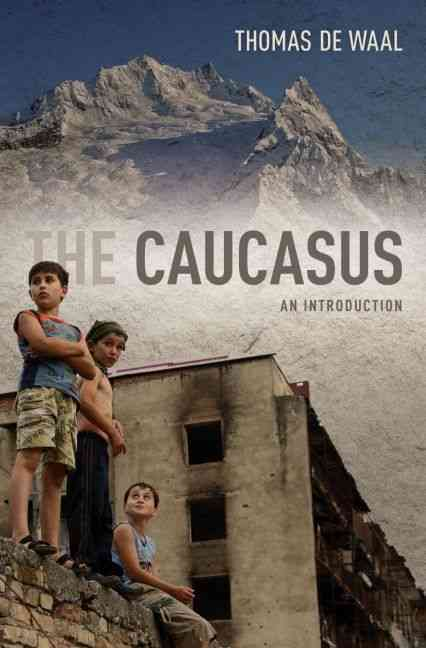 The Caucasus By De Waal, Thomas