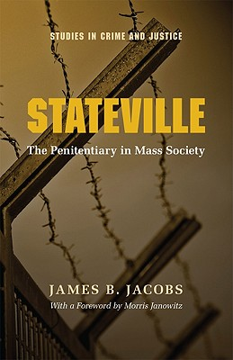 Stateville By Jacobs, James B.